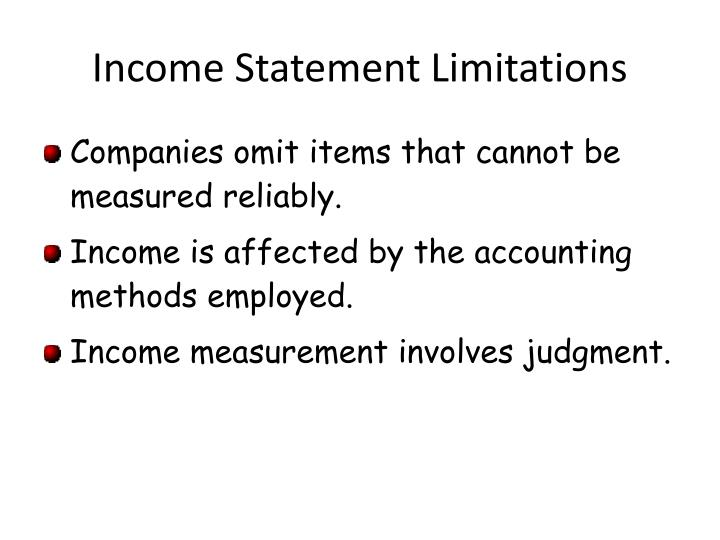 Income Statement Limitations