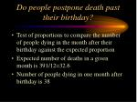 do people postpone death past their birthday