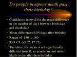 do people postpone death past their birthday2