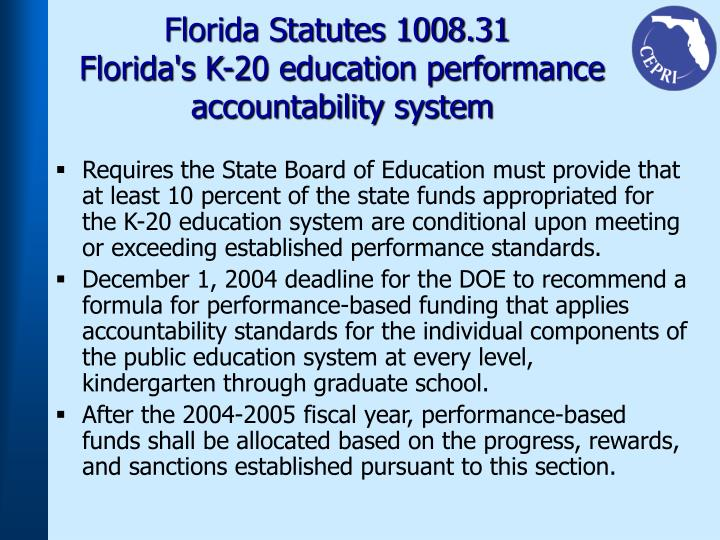 Florida Statutes 1008.31