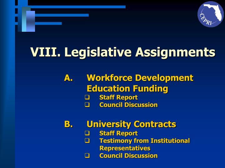 VIII.Legislative Assignments