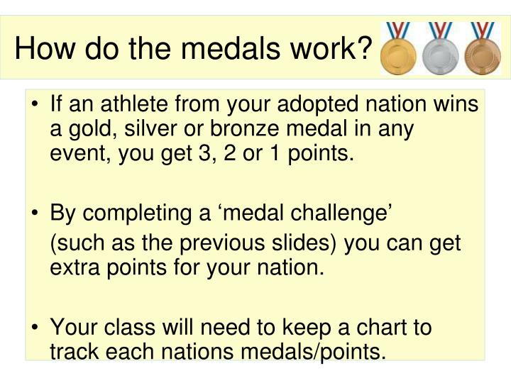 How do the medals work?