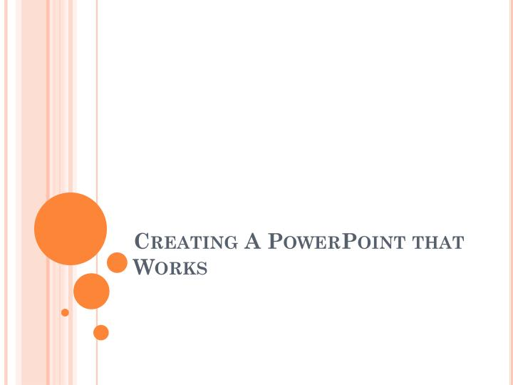 creating a powerpoint that works n.