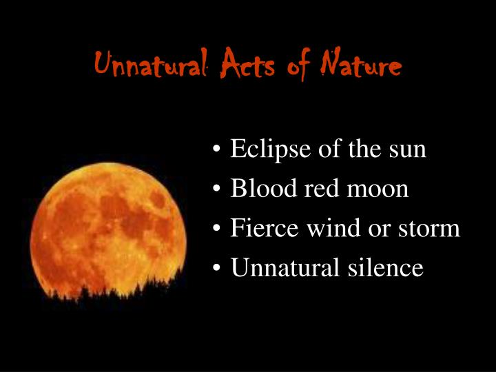Unnatural Acts of Nature