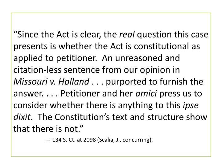 """""""Since the Act is clear, the"""