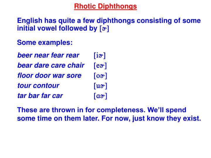 Rhotic Diphthongs