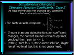simultaneous changes in objective function coefficients case 2