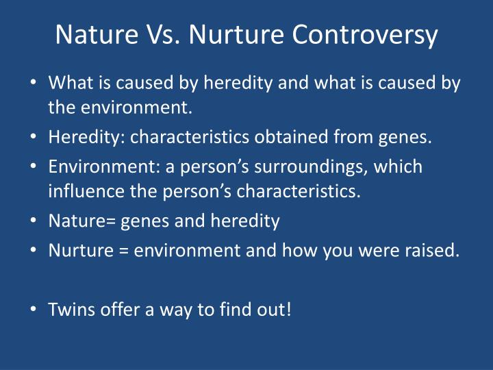 nature vs nurture issue