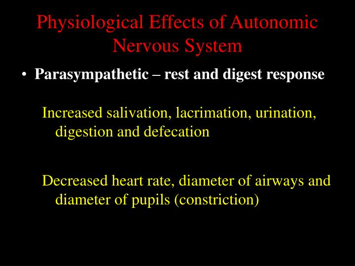 Physiological Effects of Autonomic Nervous System