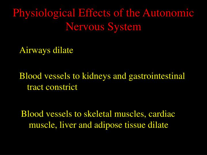 Physiological Effects of the Autonomic Nervous System