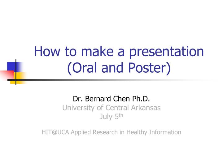 how to make a presentation oral and poster n.