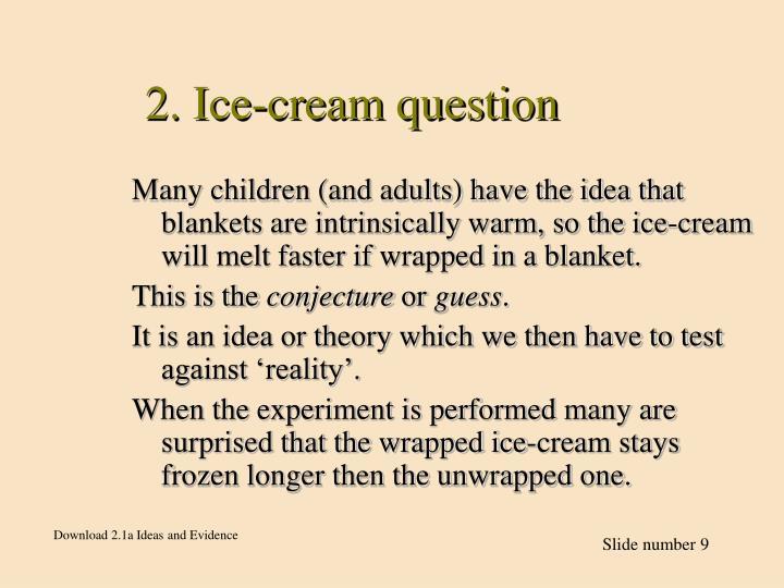 2. Ice-cream question