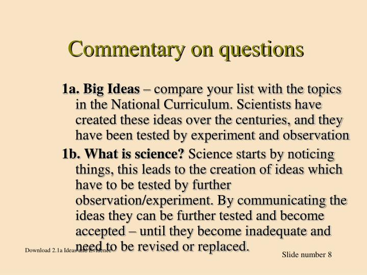 Commentary on questions