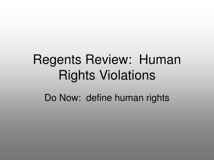 human rights violation essay global regents Persuasive essays on global college essay sample on violations of human rights carpet-bombing is an examplemass murder is regarded as human rights violation.