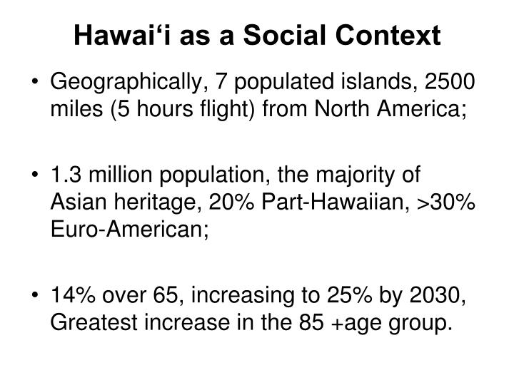 Hawai'i as a Social Context