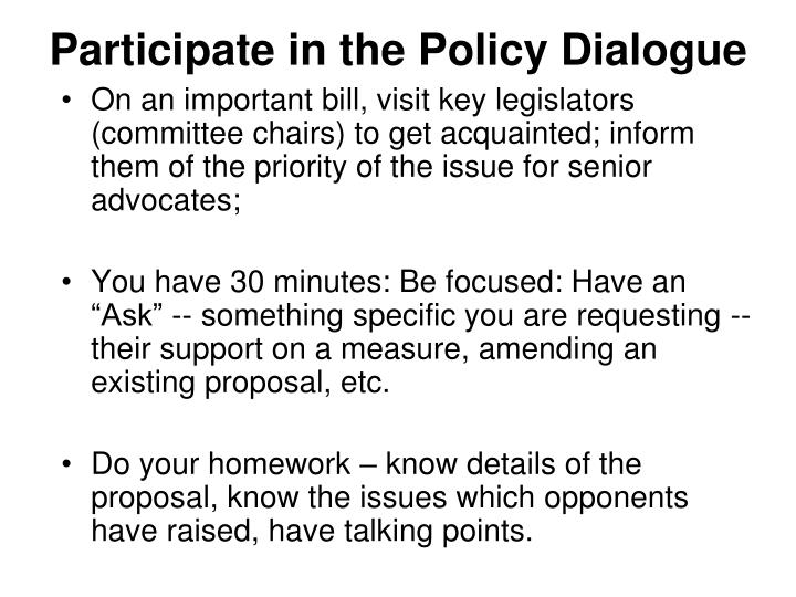 Participate in the Policy Dialogue