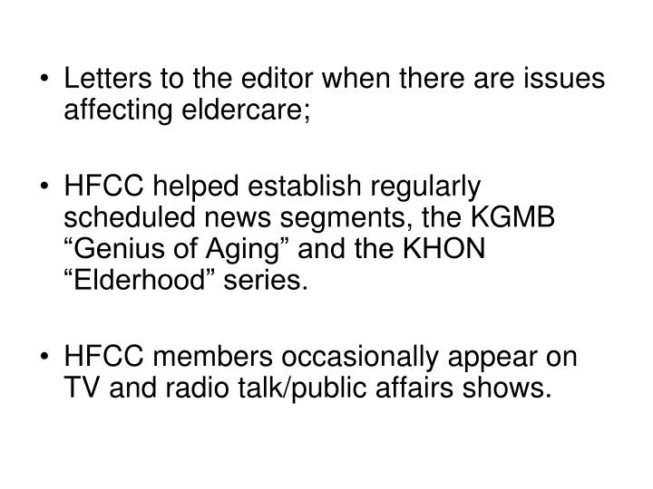 Letters to the editor when there are issues affecting eldercare;