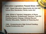 education legislation passed since 1997