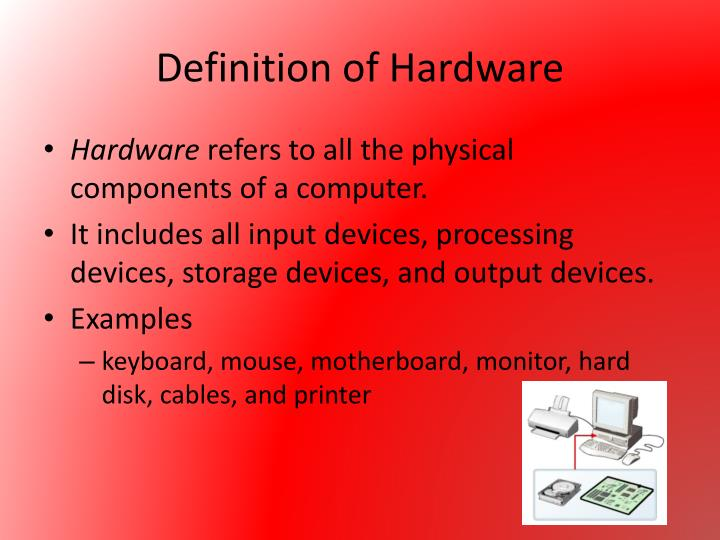 Definition of hardware