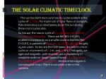 the solar climatic timeclock