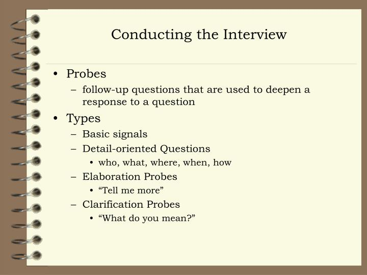 Conducting the Interview
