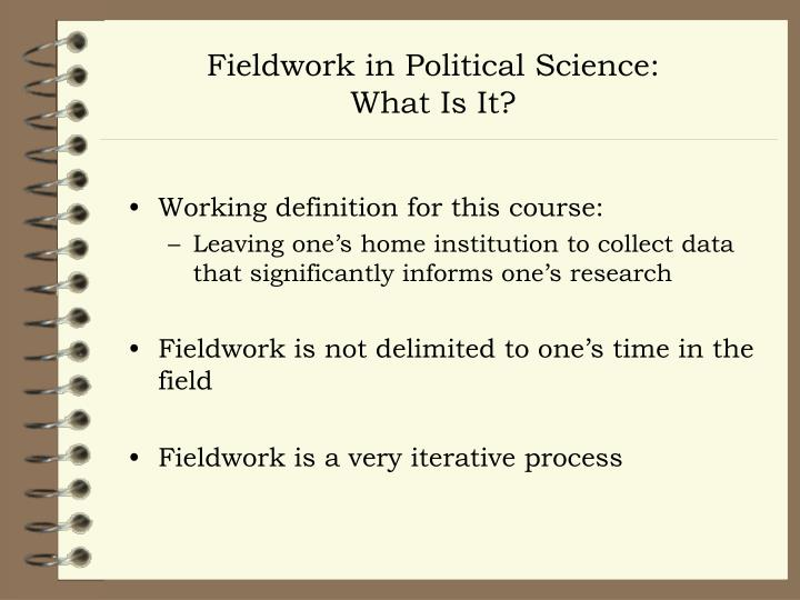 Fieldwork in Political Science: