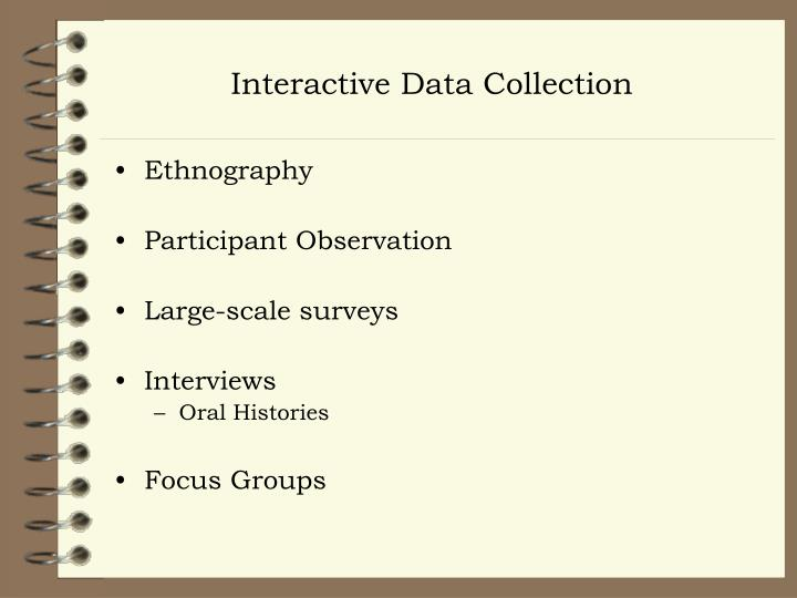 Interactive Data Collection