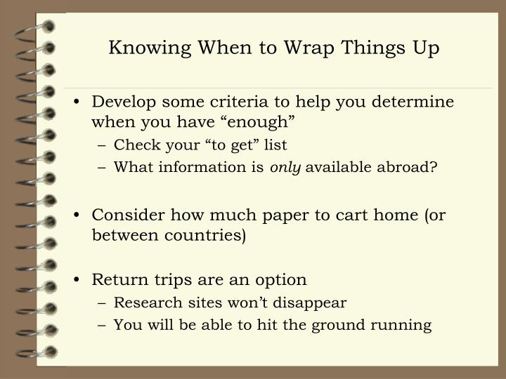 Knowing When to Wrap Things Up