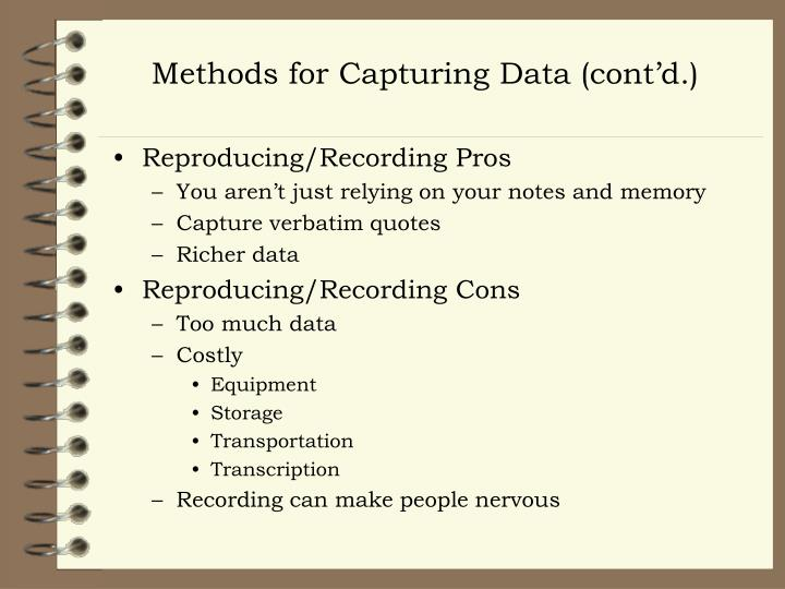 Methods for Capturing Data (cont'd.)