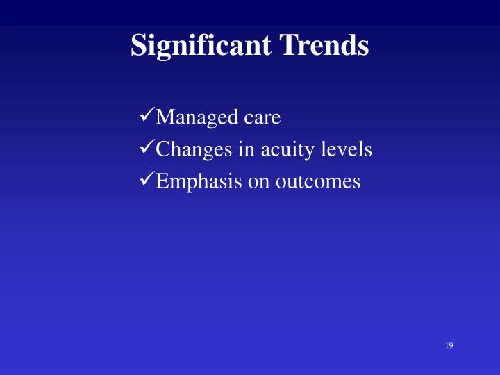 Significant Trends