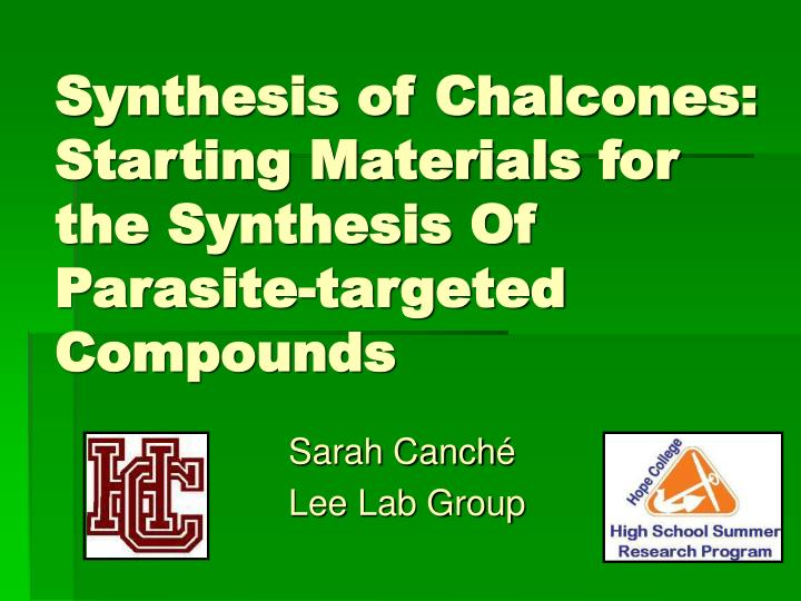 synthesis of chalcones starting materials for the synthesis of parasite targeted compounds n.
