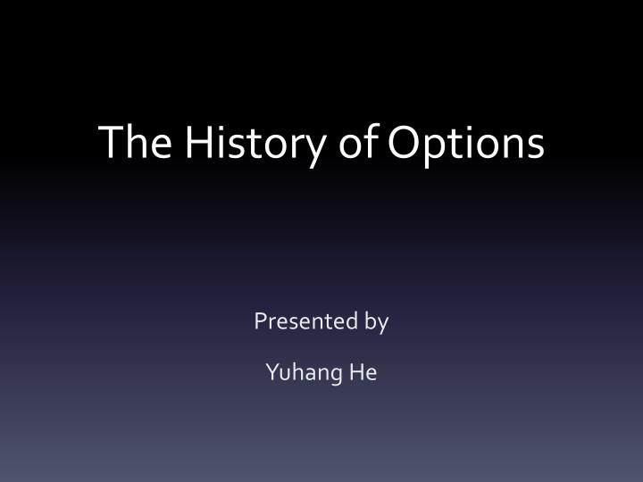 the history of options n.