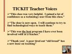 tickit teacher voices