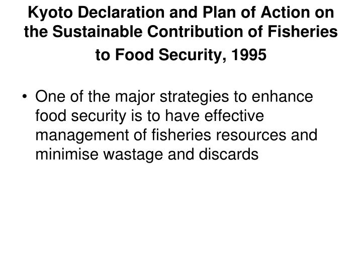 Kyoto Declaration and Plan of Action on the Sustainable Contribution of Fisheries to Food Security, 1995