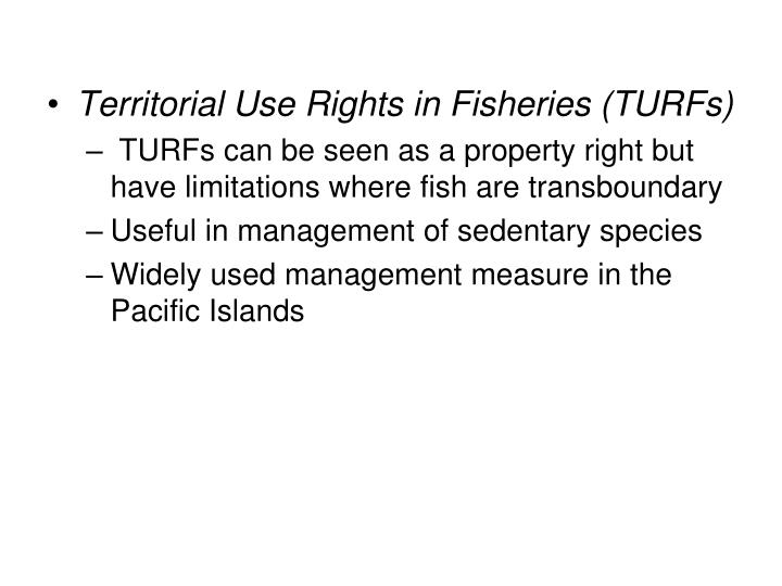 Territorial Use Rights in Fisheries (TURFs)