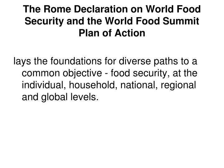 The Rome Declaration on World Food Security and the World Food Summit Plan of Action