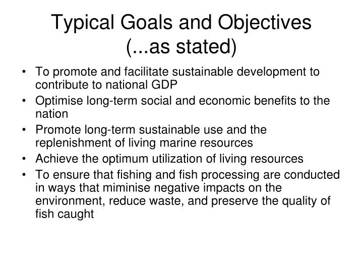Typical Goals and Objectives