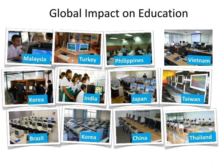 impact of globalisation on education While globalization has started to impact the nursing profession, it has not globalization and nursing education 7 and relationships between nurse.