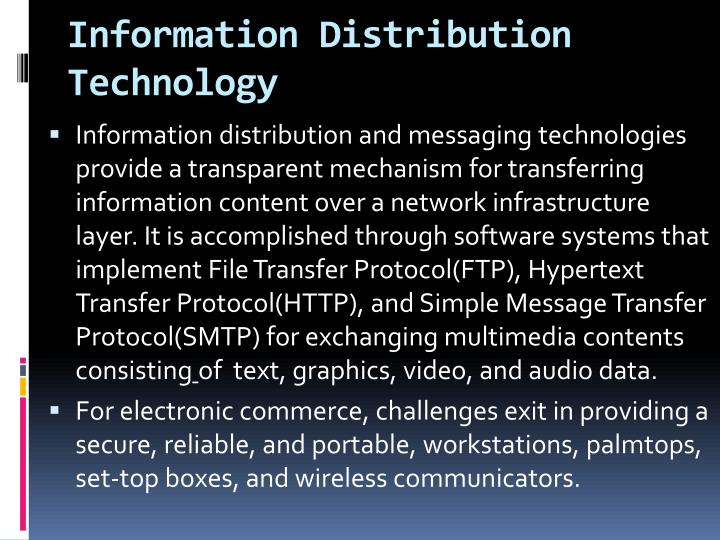 Information Distribution Technology