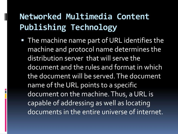 Networked Multimedia Content Publishing Technology