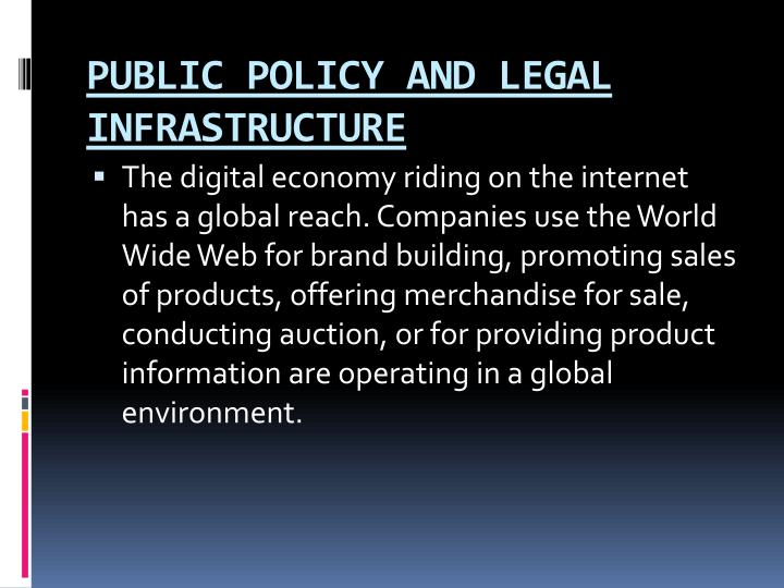 PUBLIC POLICY AND LEGAL INFRASTRUCTURE