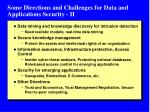some directions and challenges for data and applications security ii