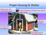 proper housing or shelter
