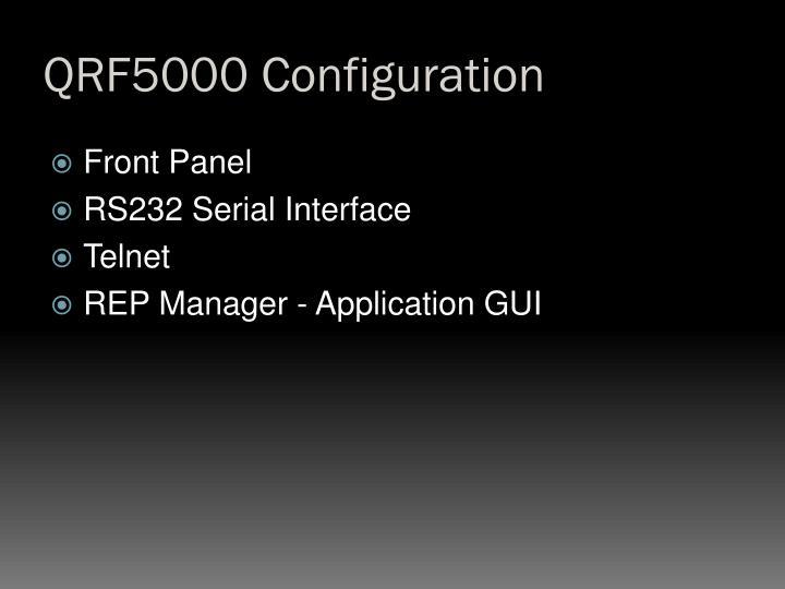 QRF5000 Configuration