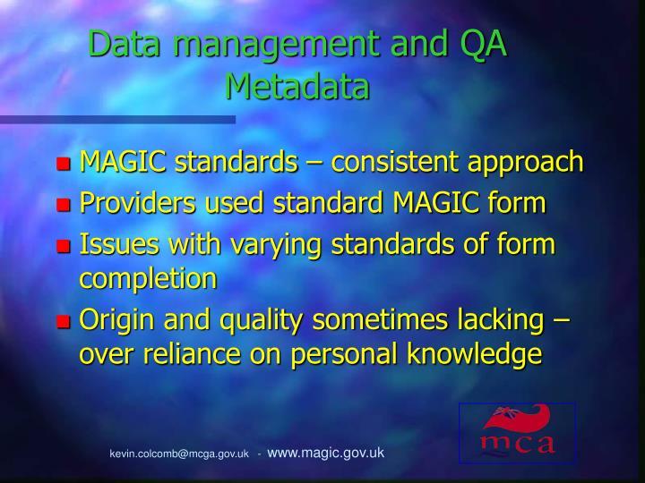 Data management and QA