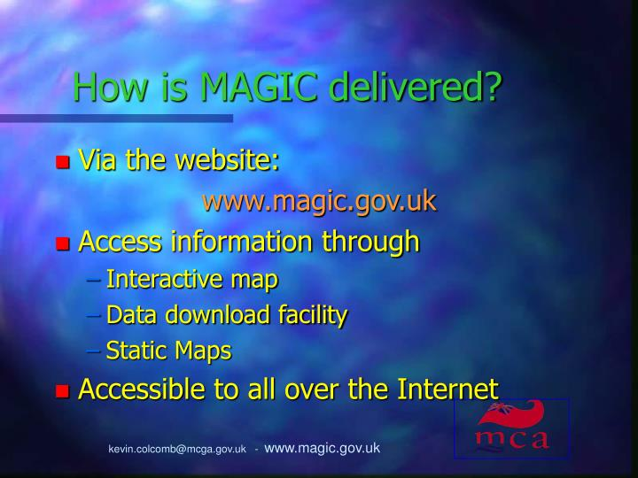 How is MAGIC delivered?