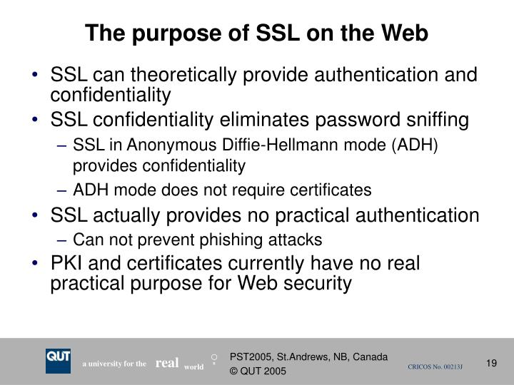 The purpose of SSL on the Web