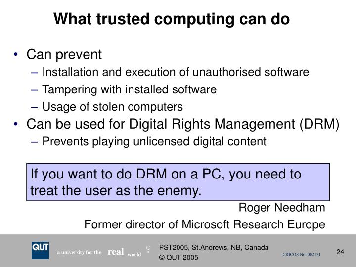 What trusted computing can do