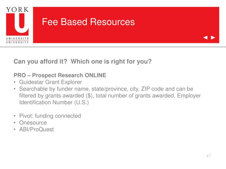 Fee Based Resources