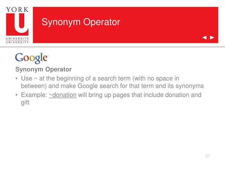 Synonym Operator